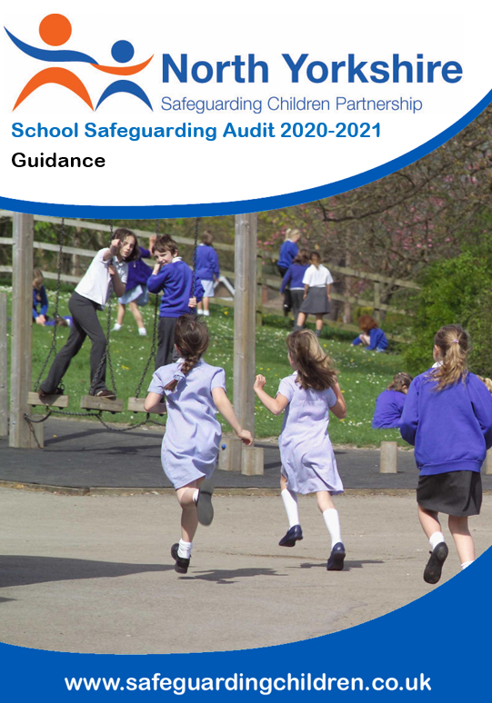 Download the North Yorkshire School Safeguarding Audit 2020-2021 Guidance